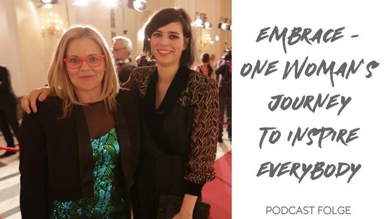 #12: Embrace – Du Bist Schön! Mit Taryn Brumfitt & Nora Tschirner