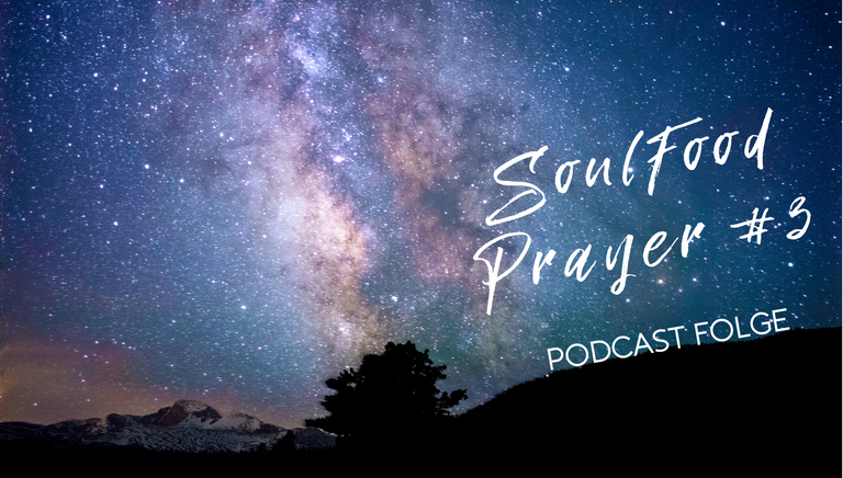 SoulFood Sunday Prayer #3