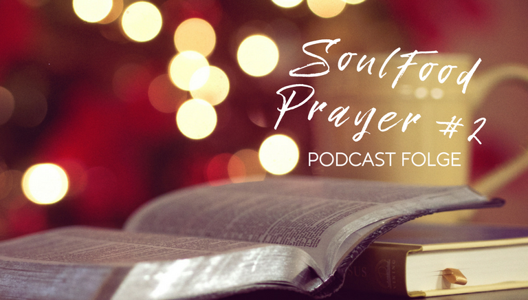 SoulFood Sunday Prayer #2