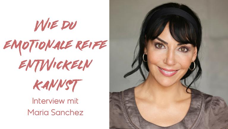 #61: Wie Du Durch Ein Essproblem Tiefe, Emotionale Reife Entwickeln Kannst – Interview Mit Maria Sanchez