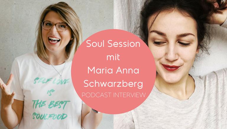 #65: Hochsensibilität In Wort, Bild Und Ton – Soul Session Mit Maria Anna Schwarzberg