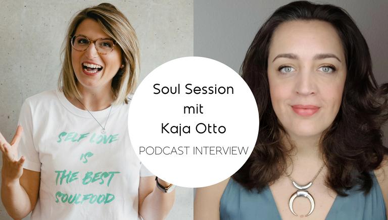 #68: Du Bist Die Antwort Auf Deine Fragen – Soul Session Mit Kaja Otto