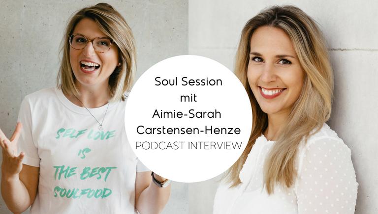 #72: Wie Du Den Mut Entwickelst, Deiner Begeisterung Zu Folgen – Soul Session Mit Aimie Sarah Carstensen Henze Von ArtNight