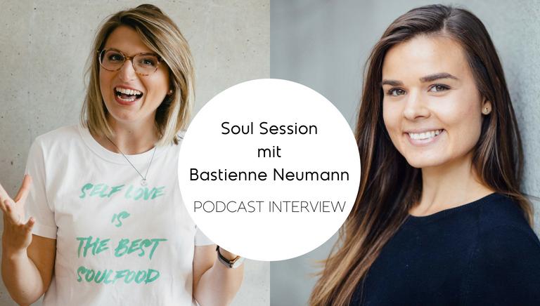 #73: Wie Du Mit Methoden Der Ernährungspsychologie Essen Genießen Kannst – Soul Session Mit Bastienne Neumann