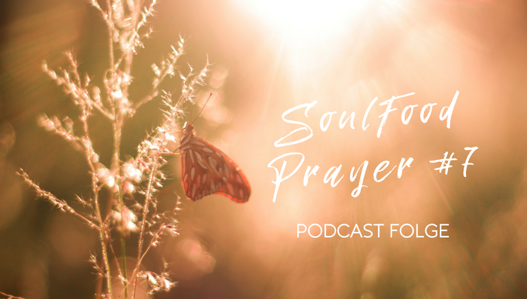 SoulFood Sunday Prayer #7
