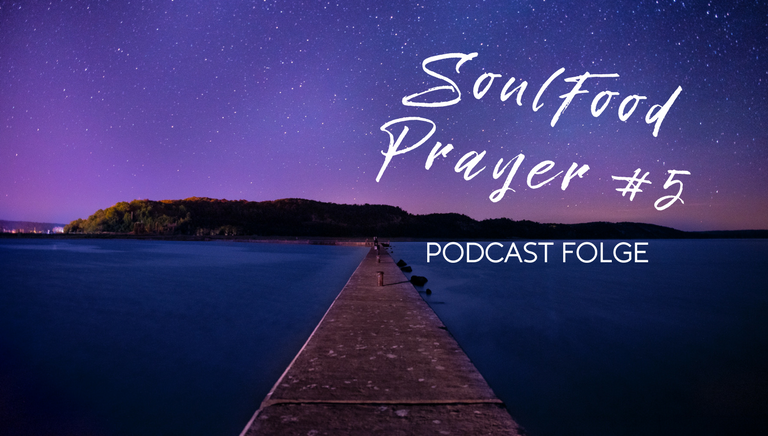 SoulFood Sunday Prayer #5