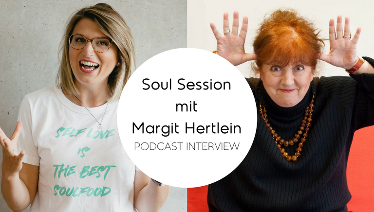 #66: STAY HUNGRY! – Soul Session Mit Margit Hertlein