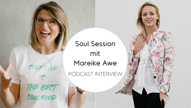 #69: Wahre Schönheit Hat Nichts Mit Aussehen Zu Tun – Soul Session Mit Mareike Awe