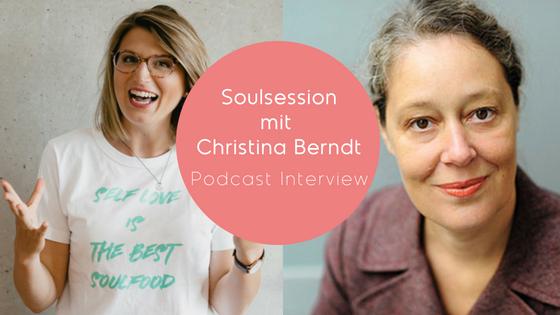 #79: Sich Selbst Mit Resilienz Stärken – Soul Session Mit Christina Berndt