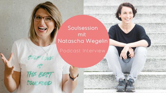 #83: Nimm Deine Finanzen Selbst In Die Hand! – Soul Session Mit Natascha Wegelin
