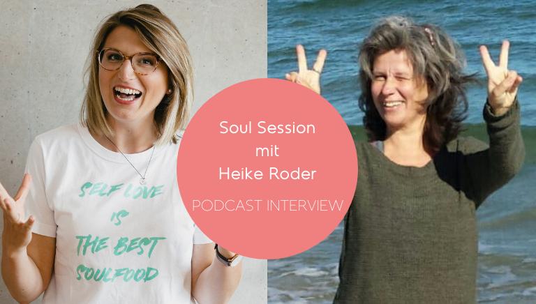 #95: Eltern Sind Nicht Machtlos – Soul Session Mit Heike Roder