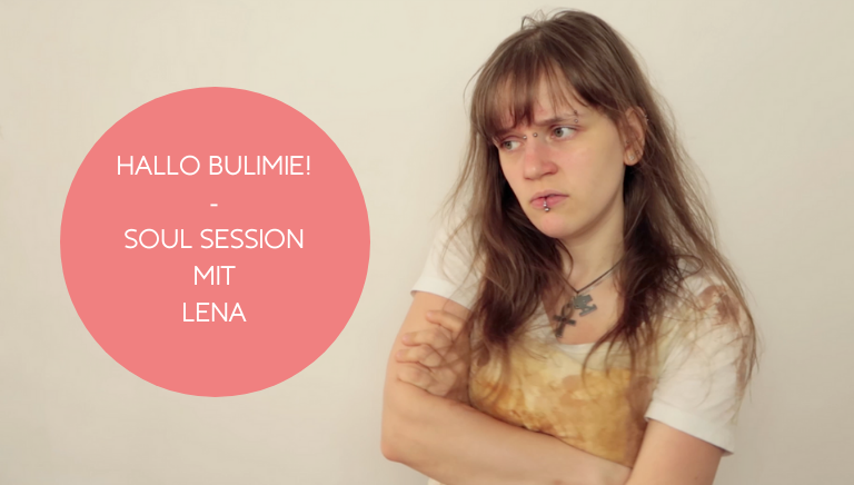 #107: Hallo Bulimie! – Soul Session Mit Lena