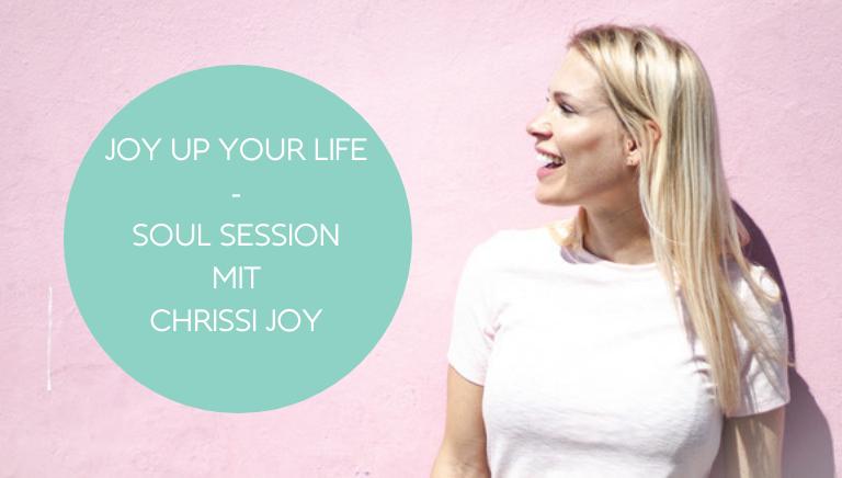 #118: Wie Du Deine Innere Kraft Findest – Soul Session Mit Chrissi Joy